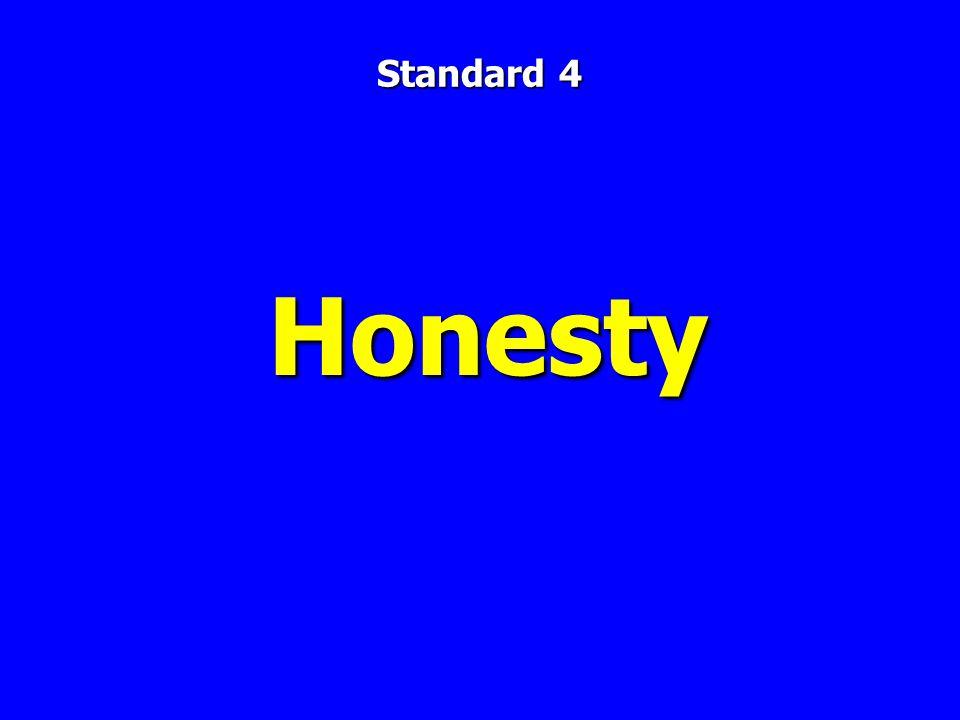 Honesty Standard 4