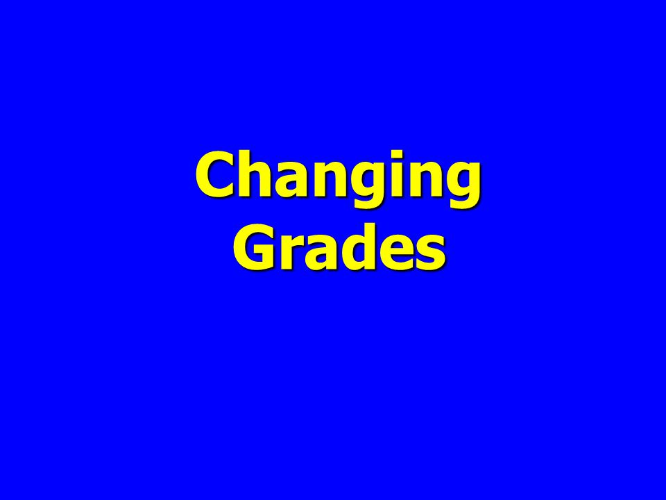 Changing Grades
