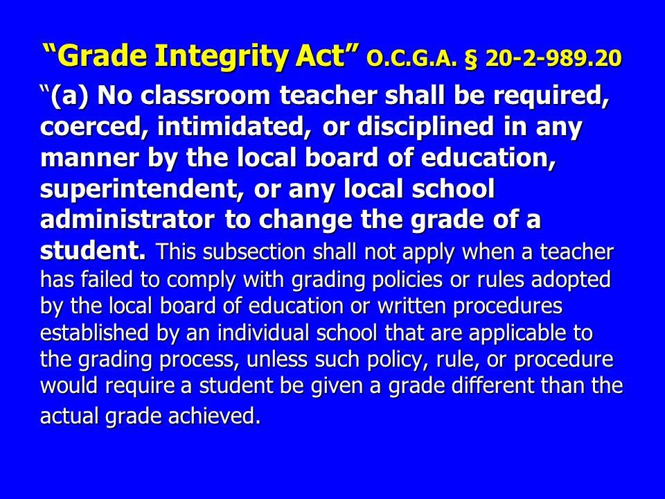 Grade Integrity Act O.C.G.A.