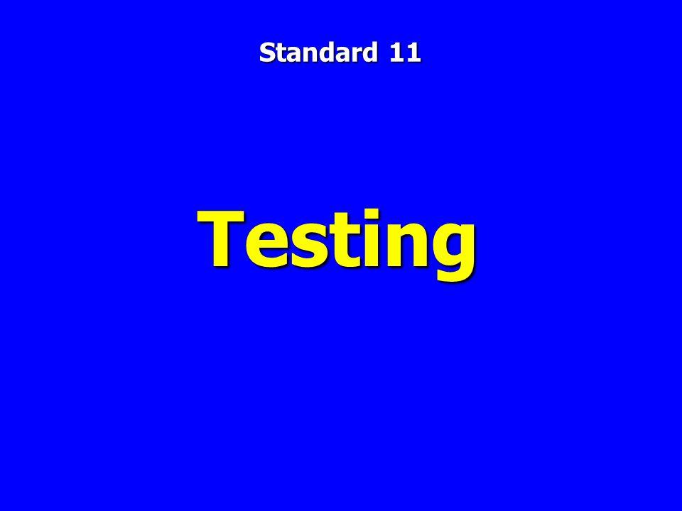Testing Standard 11