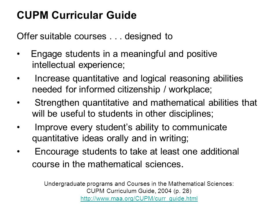 Undergraduate programs and Courses in the Mathematical Sciences: CUPM Curriculum Guide, 2004 (p.