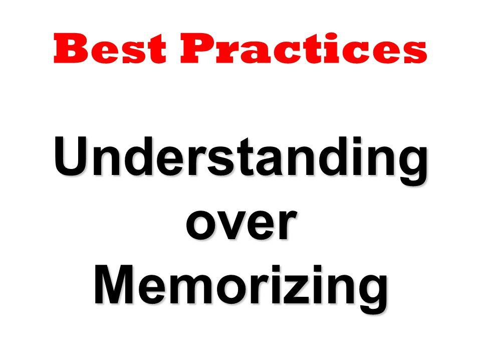 Understanding over Memorizing