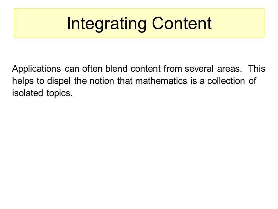 Integrating Content Applications can often blend content from several areas.
