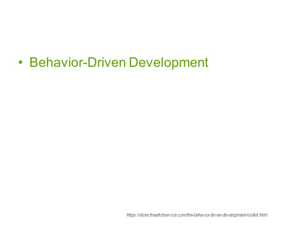 Behavior-Driven Development https://store.theartofservice.com/the-behavior-driven-development-toolkit.html