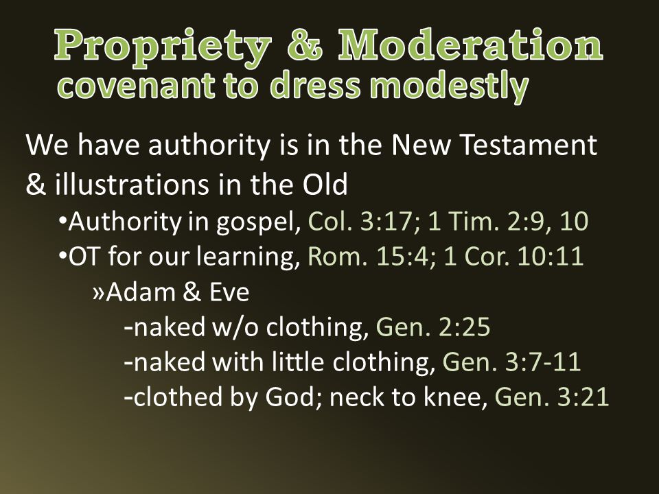 We have authority is in the New Testament & illustrations in the Old Authority in gospel, Col.