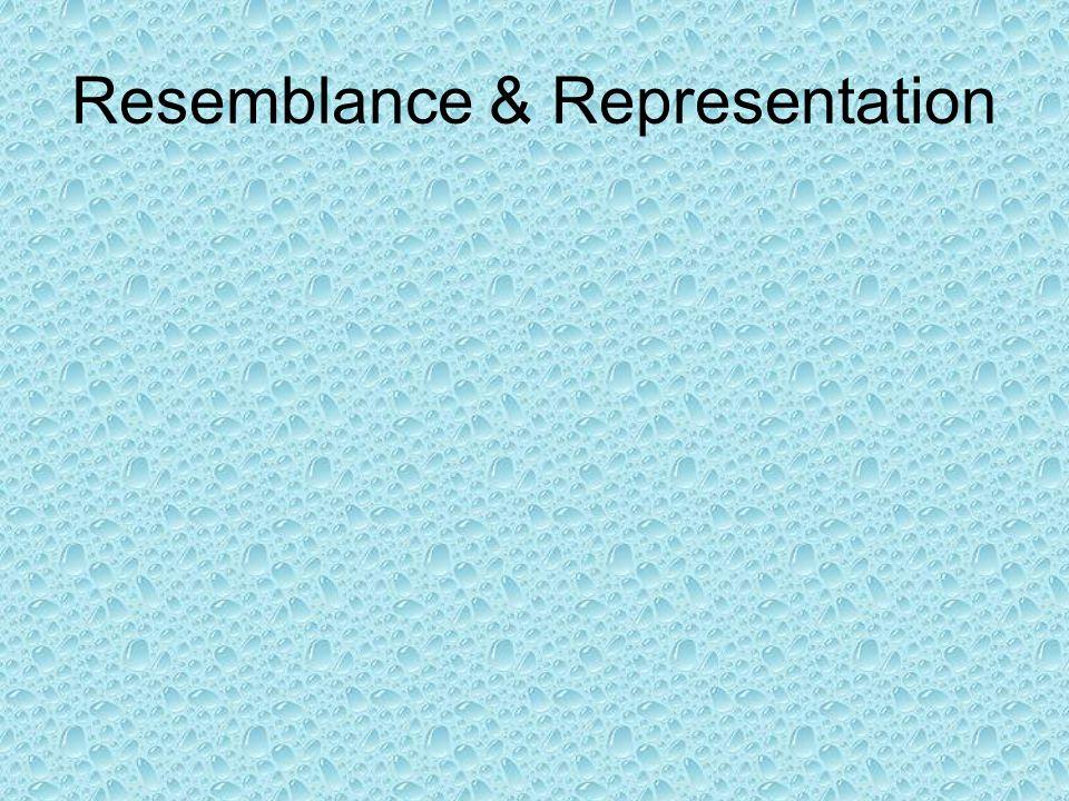 Resemblance & Representation