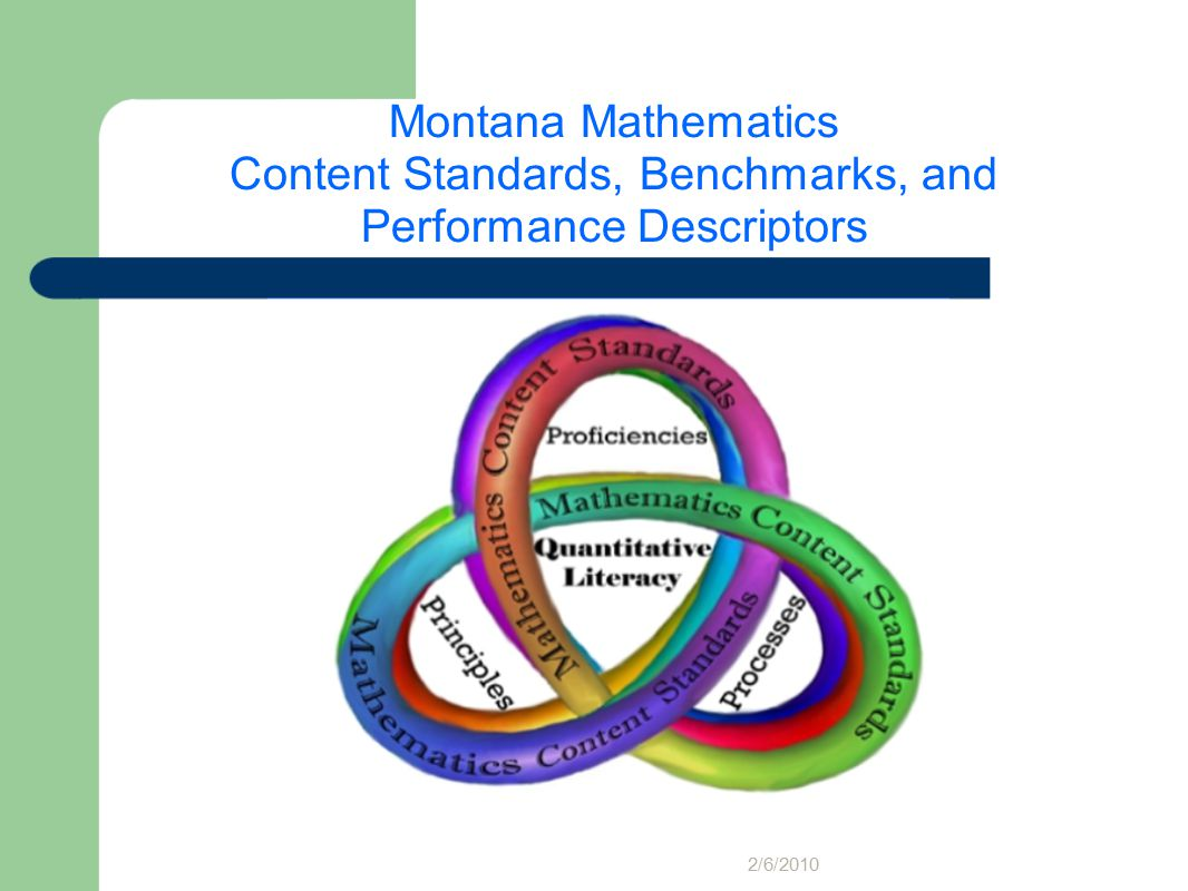 Montana Mathematics Content Standards, Benchmarks, and Performance Descriptors 2/6/2010