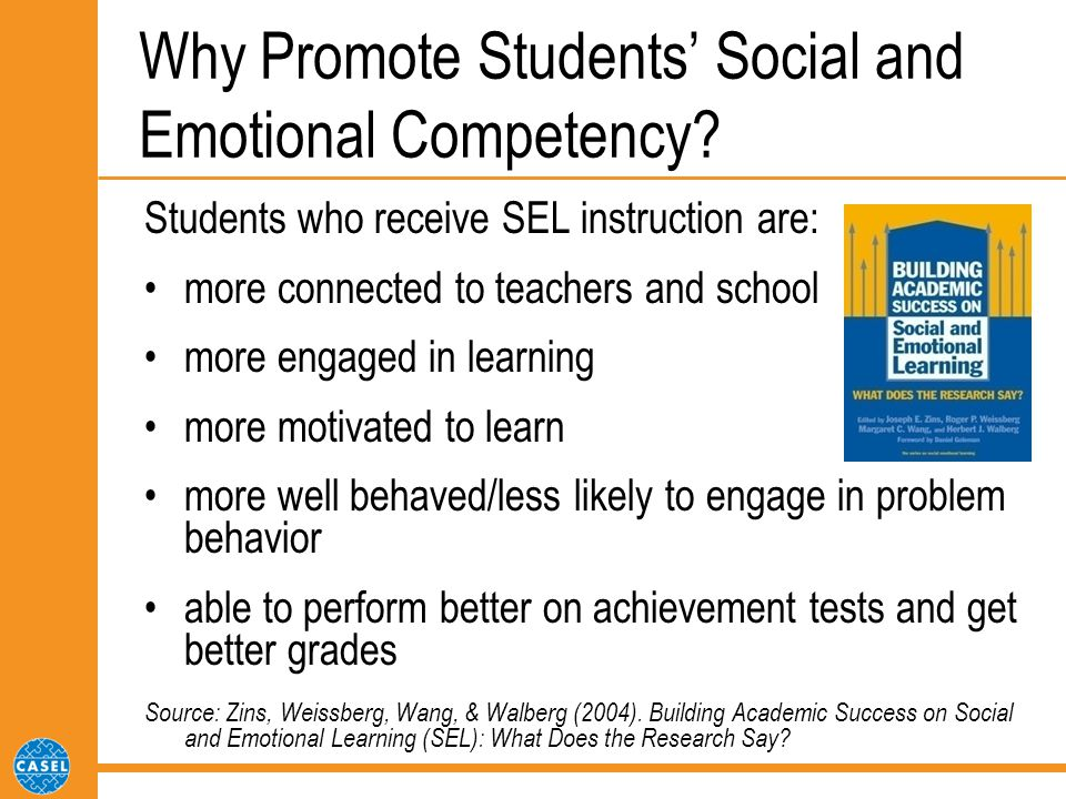 Why Promote Students' Social and Emotional Competency.