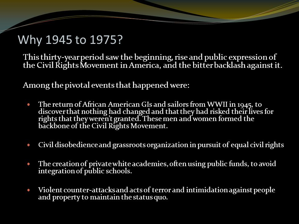 Why 1945 to 1975.