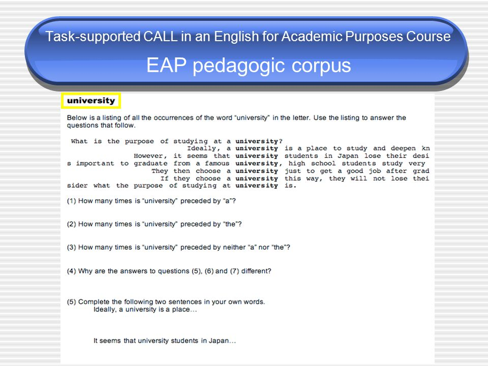 Task-supported CALL in an English for Academic Purposes Course EAP pedagogic corpus