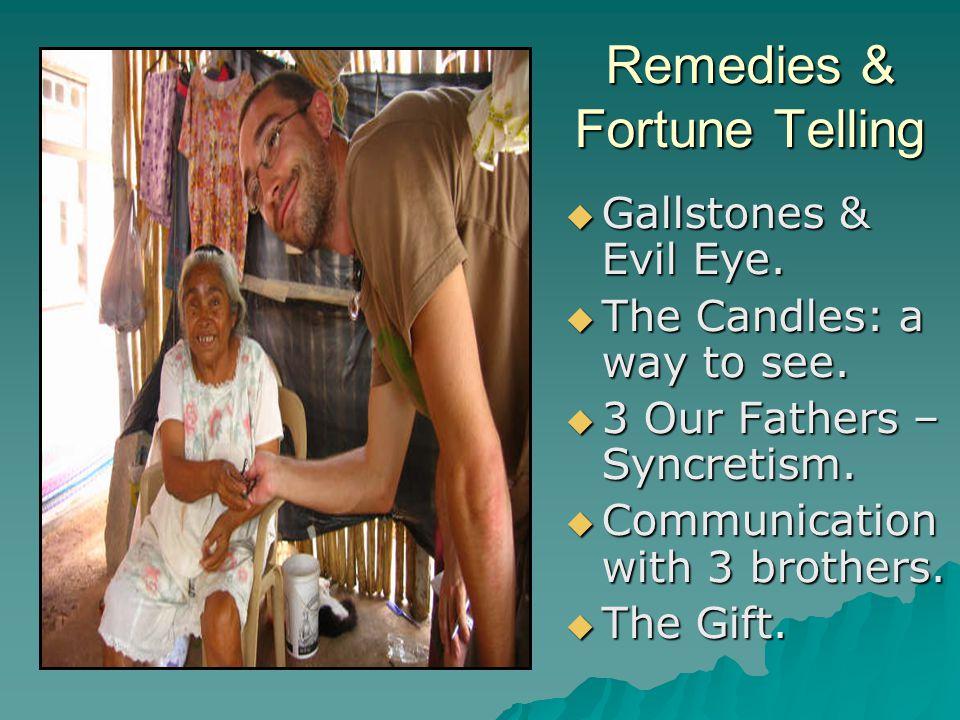 Remedies & Fortune Telling  Gallstones & Evil Eye.