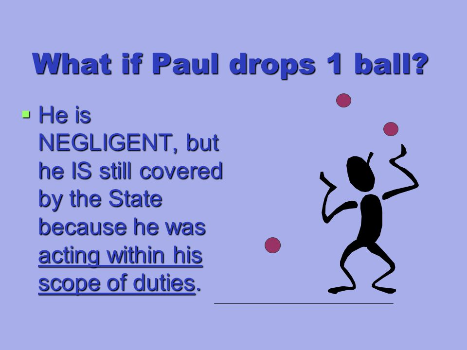 What if Paul drops 1 ball.