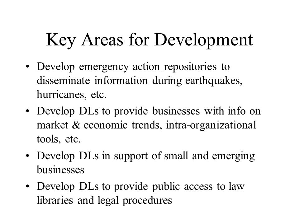 Promotion of DL R&D Definition of open source standards: Protocols, technologies, tools, procedures, formats, to promote library interoperability Organize workshops, conferences, seminars, involving academic institutions, industry, service sector, and government.