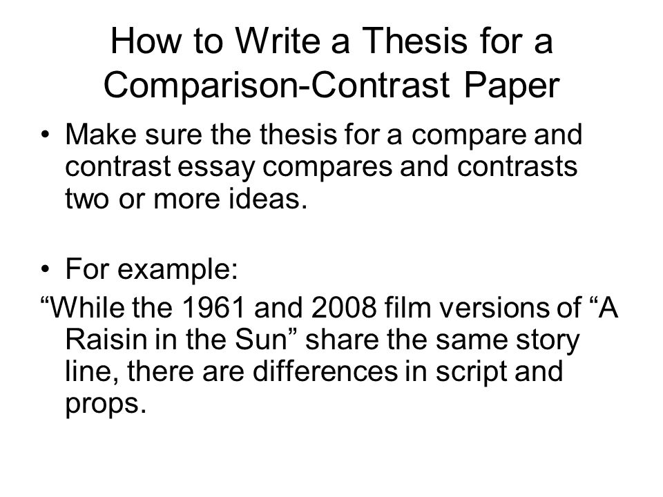 Thesis for compare contrast essay comparison essay topic