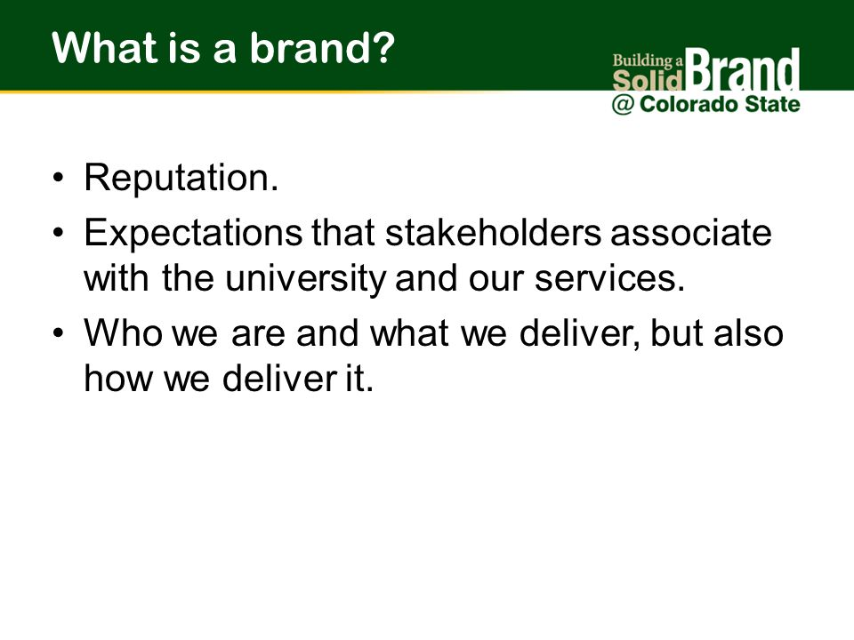 What is a brand. Reputation.