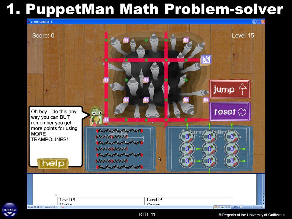 RTTT 11 1. PuppetMan Math Problem-solver © Regents of the University of California