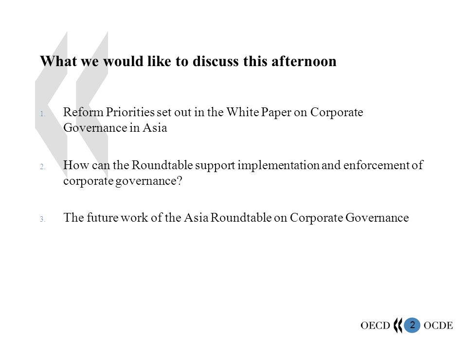 13 How can the Roundtable support implementation and enforcement of corporate governance.