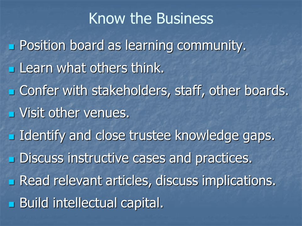 Know the Business Position board as learning community.