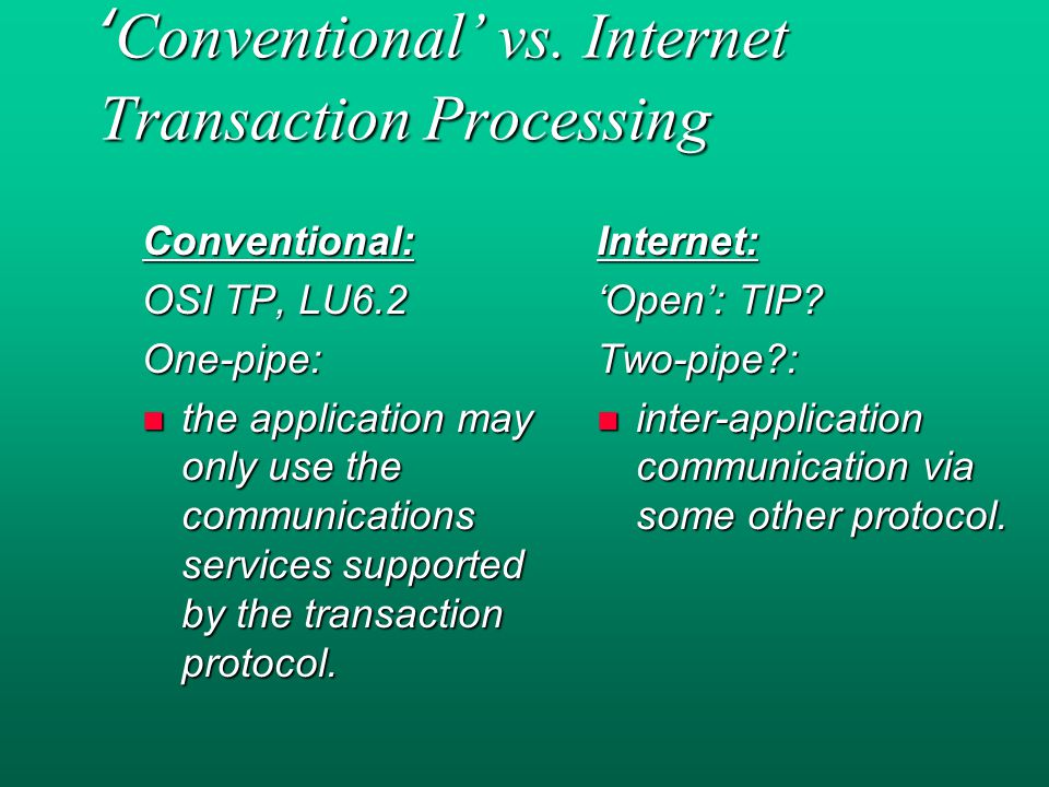 'Conventional' vs.