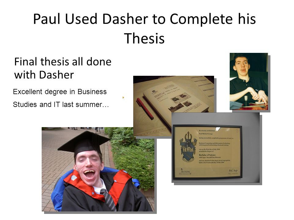 What else does Paul think about Dasher….