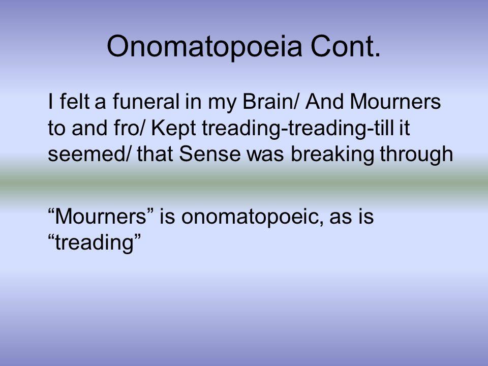 Onomatopoeia Cont.