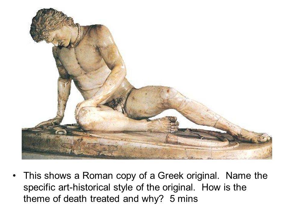 This shows a Roman copy of a Greek original.