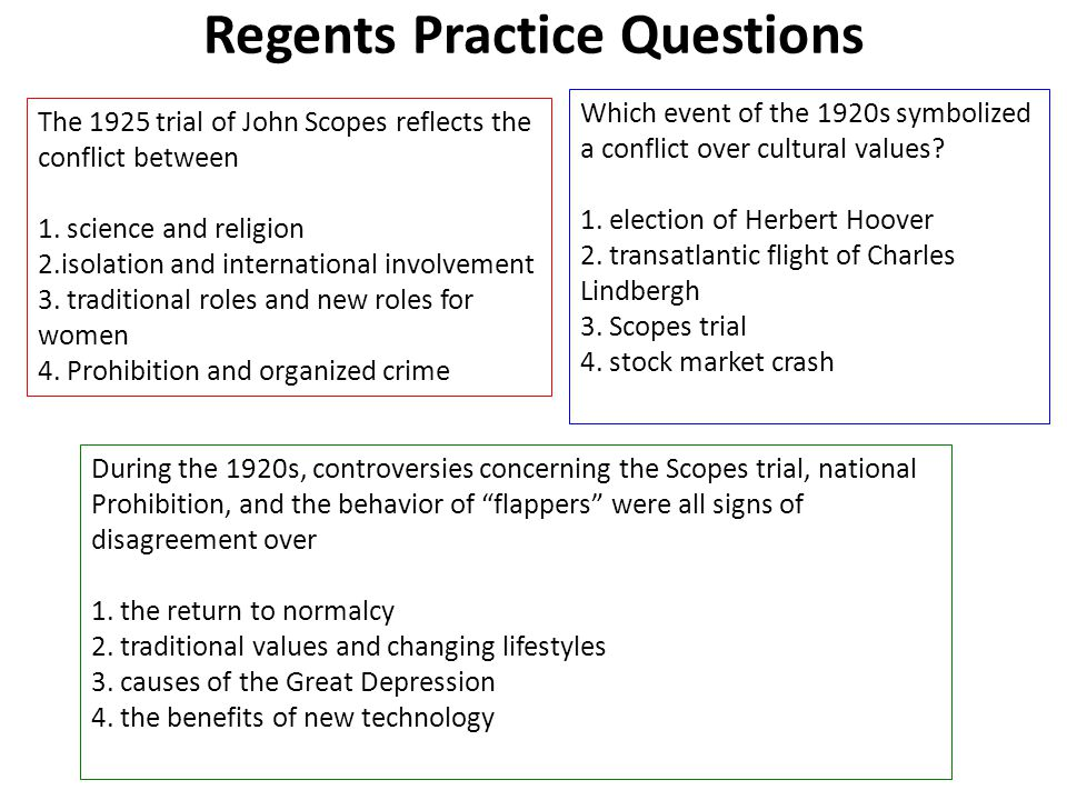Regents Practice Questions The 1925 trial of John Scopes reflects the conflict between 1.