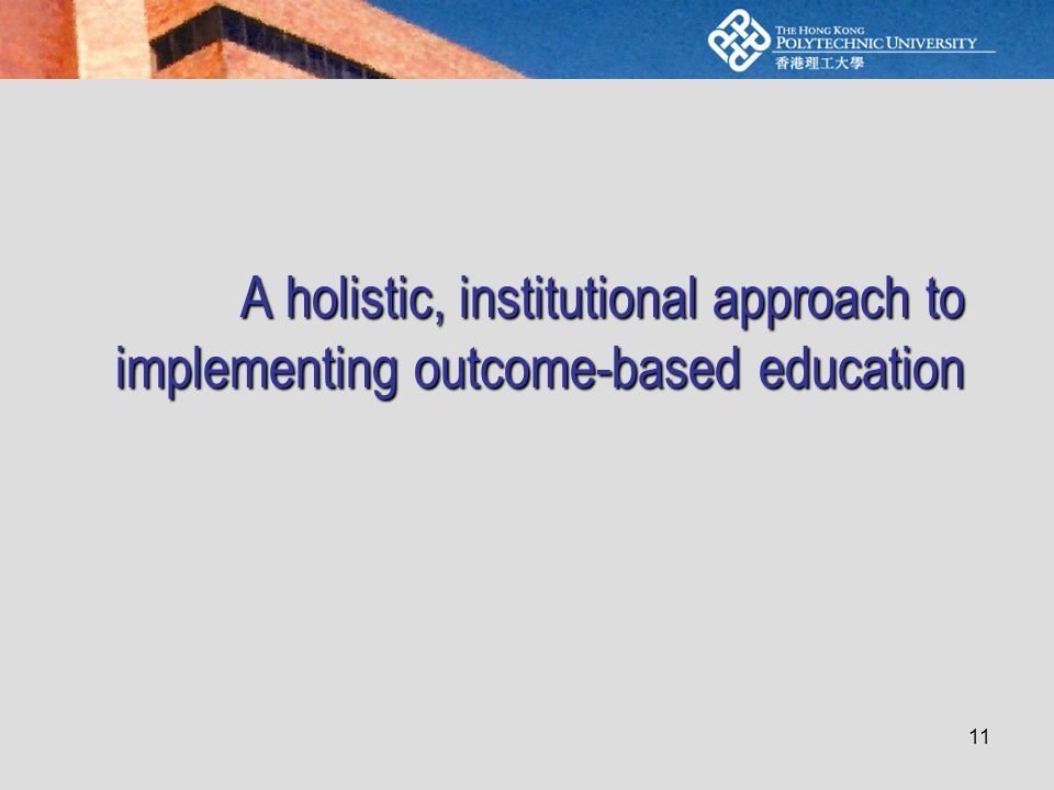 11 A holistic, institutional approach to implementing outcome-based education