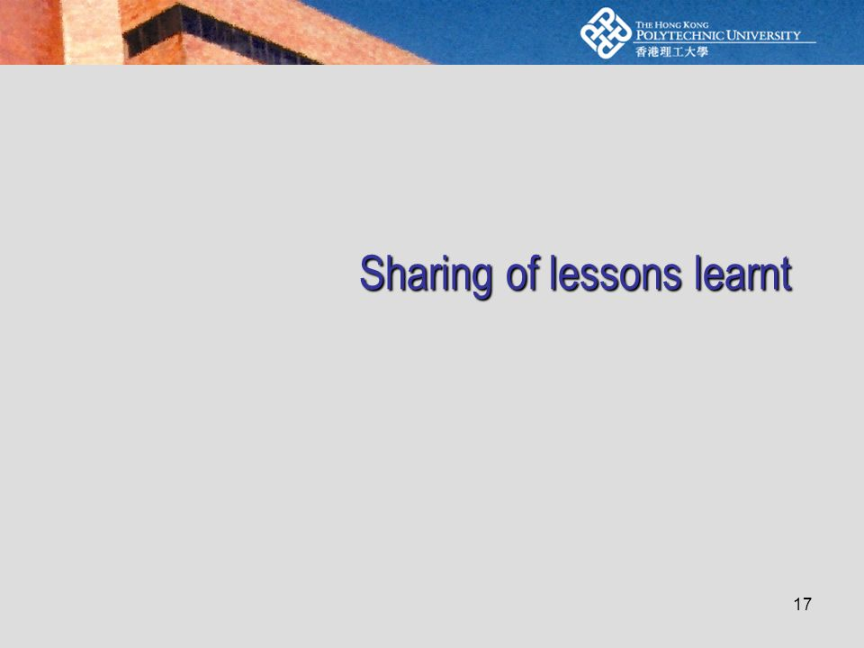 17 Sharing of lessons learnt
