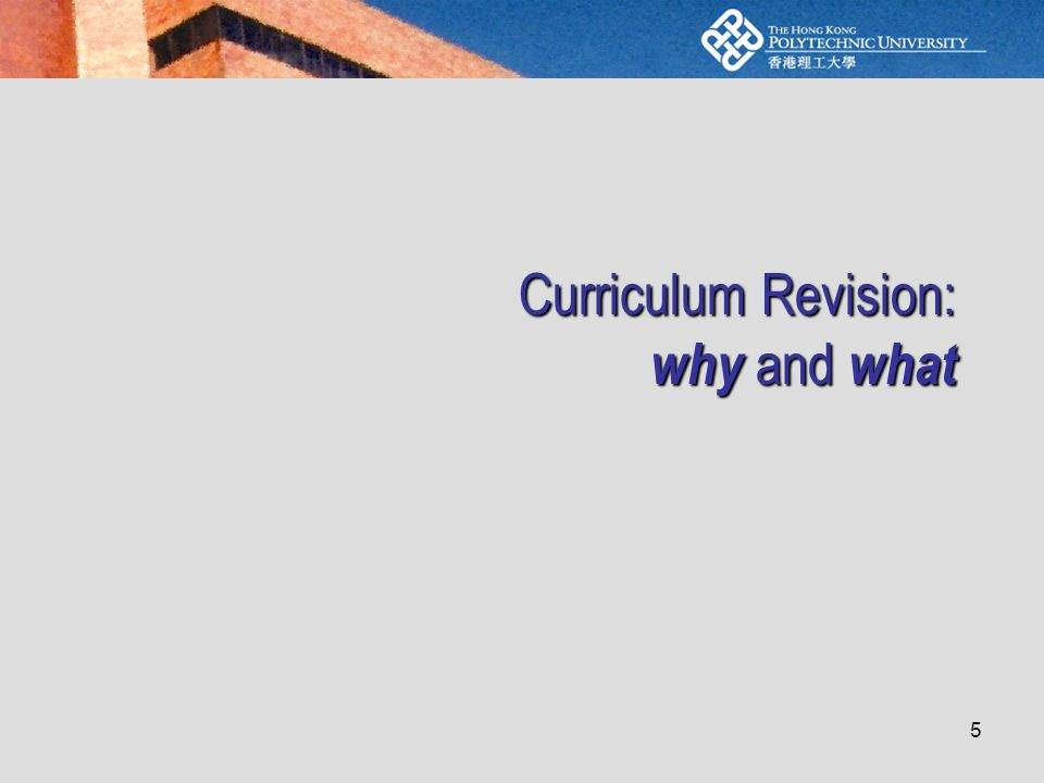 5 Curriculum Revision: why and what