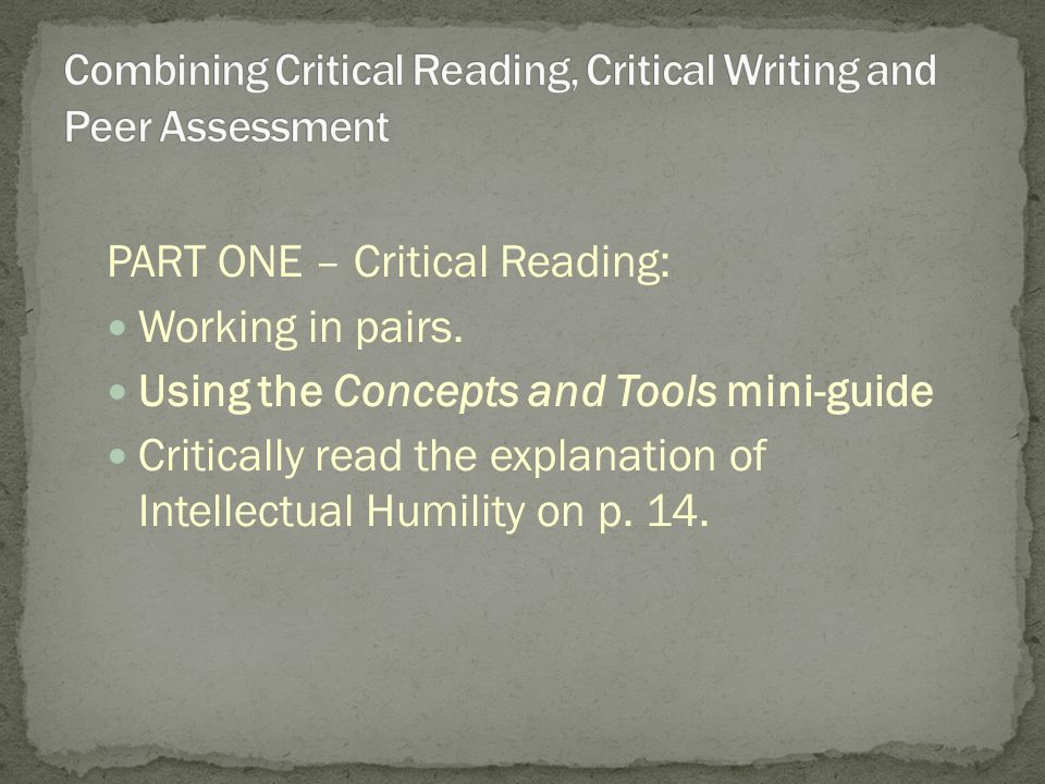 PART ONE – Critical Reading: Working in pairs.