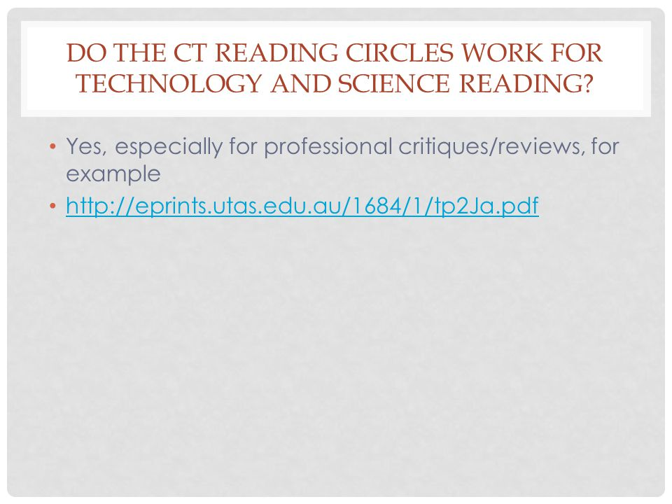 DO THE CT READING CIRCLES WORK FOR TECHNOLOGY AND SCIENCE READING.