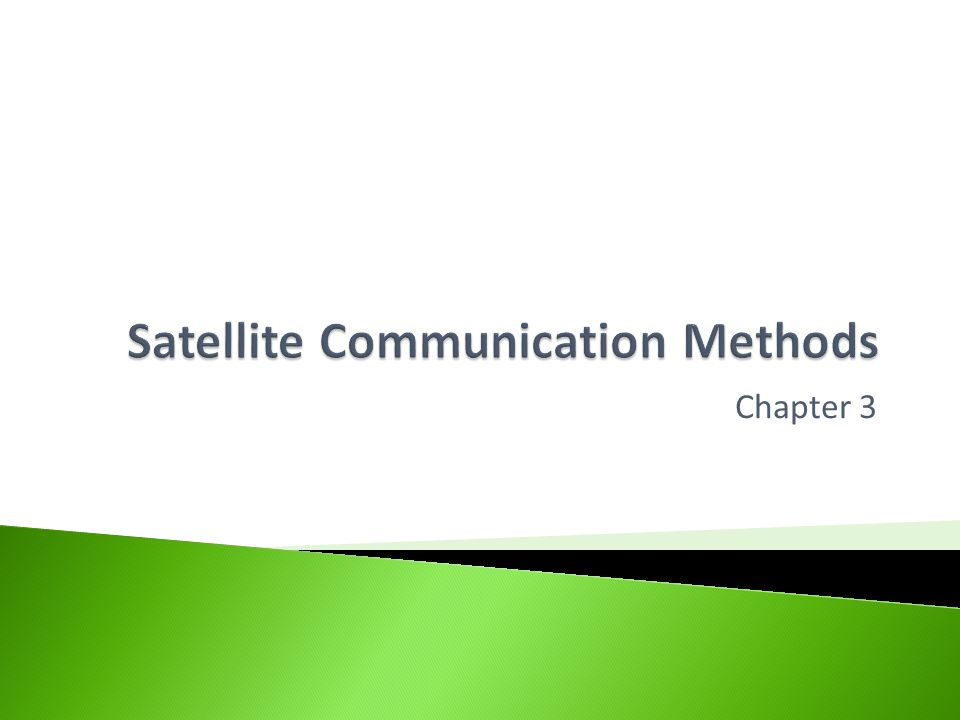  Help you understand how satellites are used in the following areas: ◦ Global Positioning (GPS) ◦ Weather ◦ Data transfer systems ◦ Television  You should be able to explain the advantages and disadvantages of using satellites for these applications.