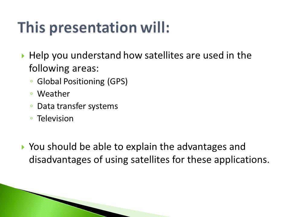  All satellites transfer data.