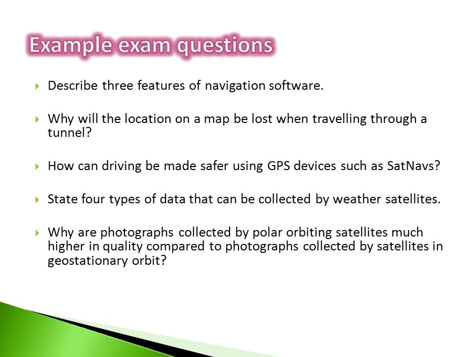  Describe three features of navigation software.