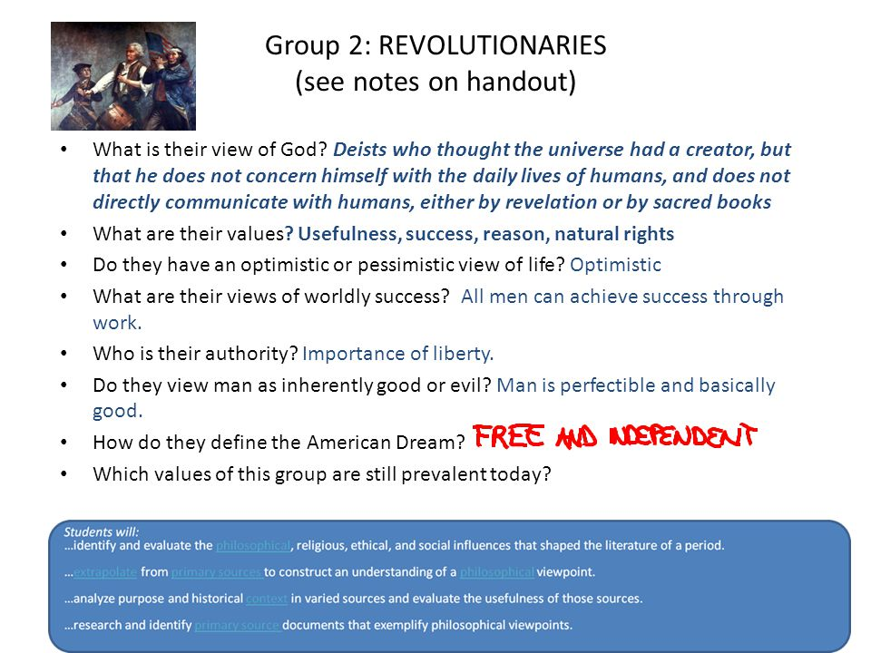 Group 2: REVOLUTIONARIES (see notes on handout) What is their view of God.