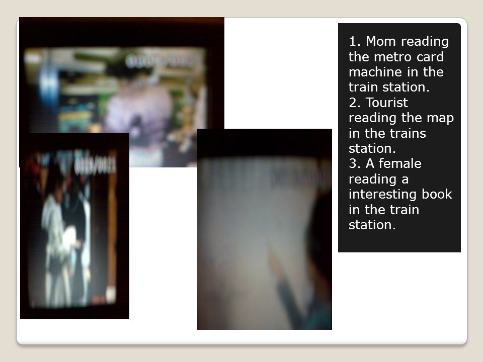 1.Mom reading the metro card machine in the train station.