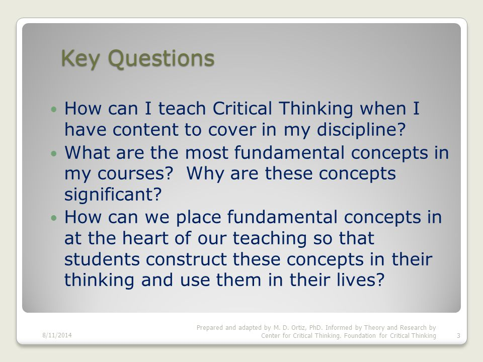 Introduction and Overview What is Critical Thinking.