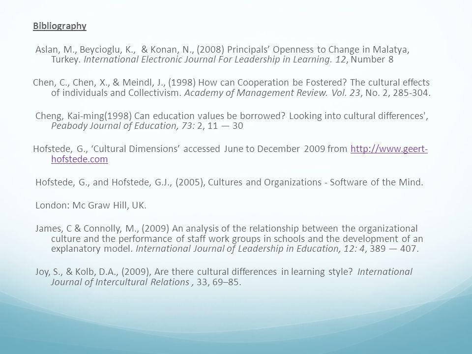 Bibliography Aslan, M., Beycioglu, K., & Konan, N., (2008) Principals' Openness to Change in Malatya, Turkey.