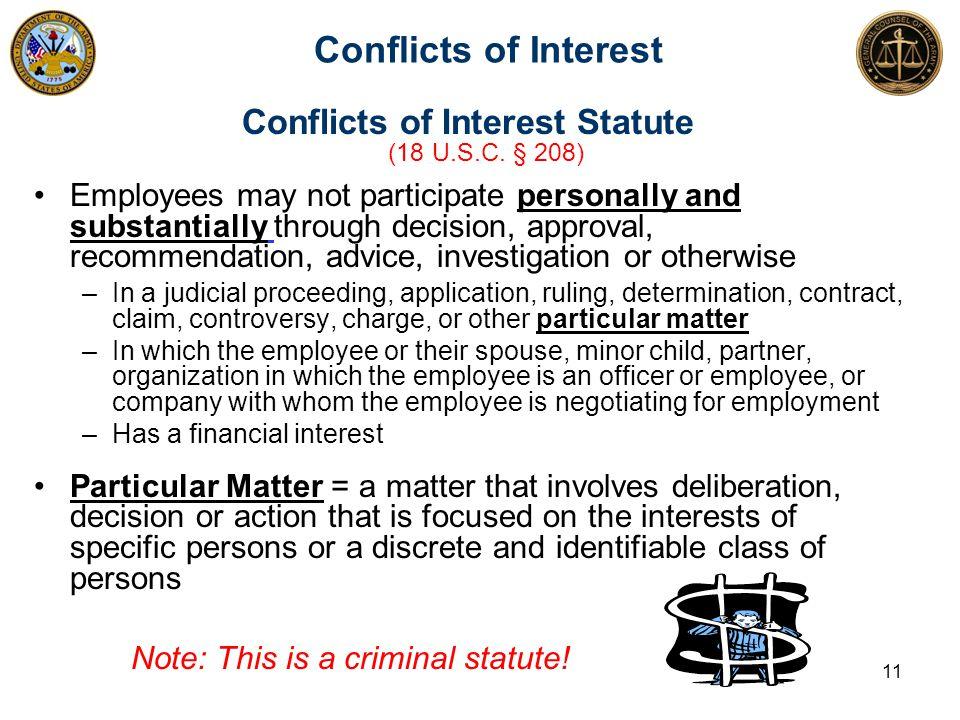 Conflicts of Interest Conflicts of Interest Statute (18 U.S.C.