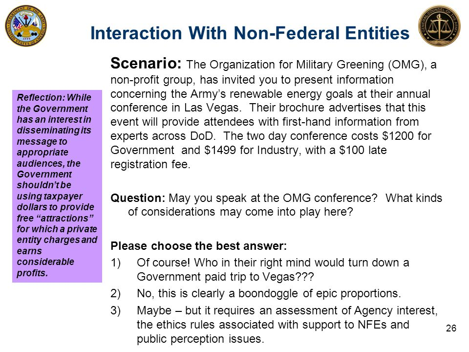 Scenario: The Organization for Military Greening (OMG), a non-profit group, has invited you to present information concerning the Army's renewable ene