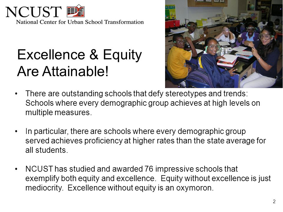 Excellence & Equity Are Attainable.