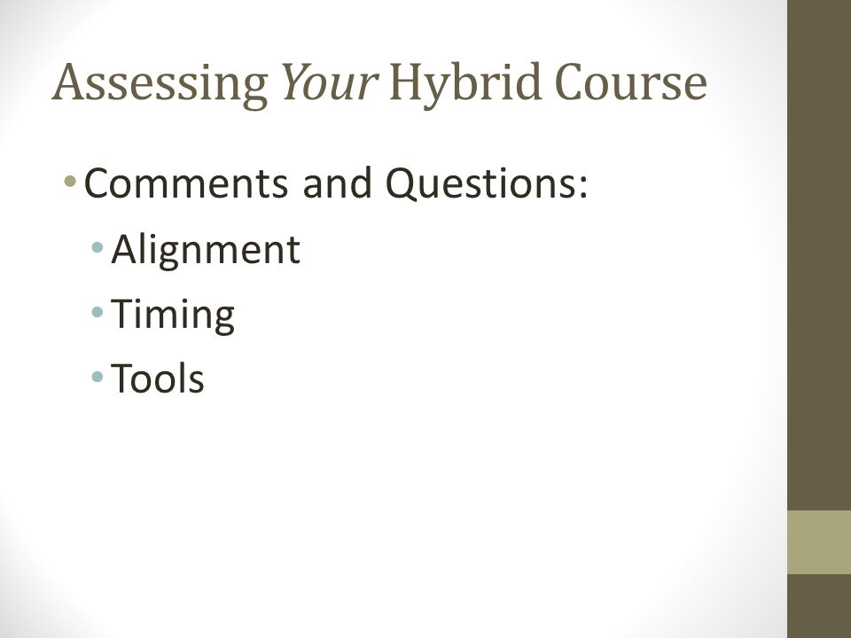 Assessing Your Hybrid Course Comments and Questions: Alignment Timing Tools