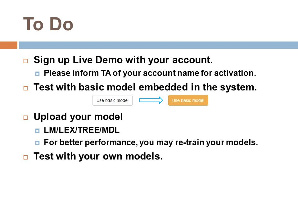 To Do  Sign up Live Demo with your account.