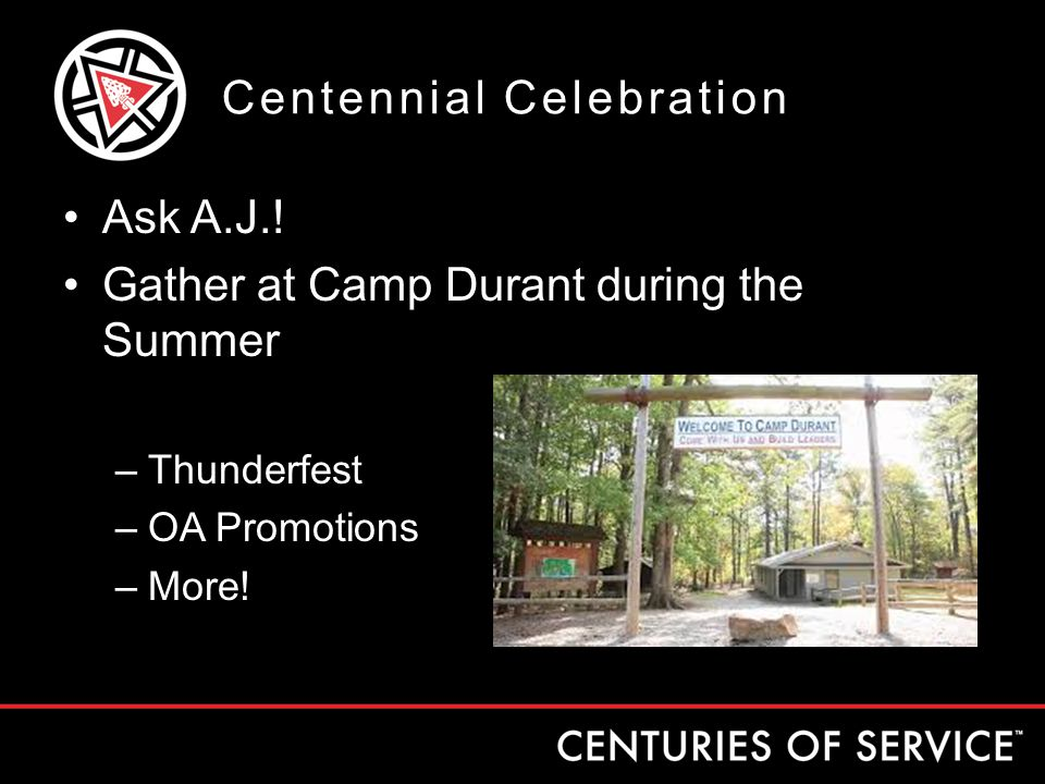 Centennial Celebration Ask A.J..