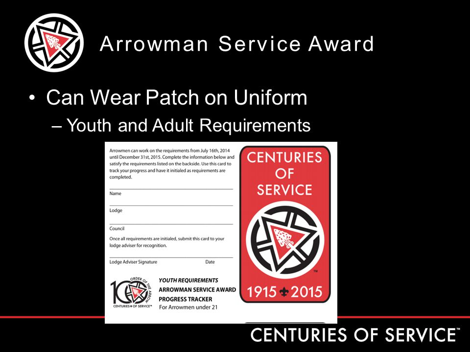 Can Wear Patch on Uniform –Youth and Adult Requirements