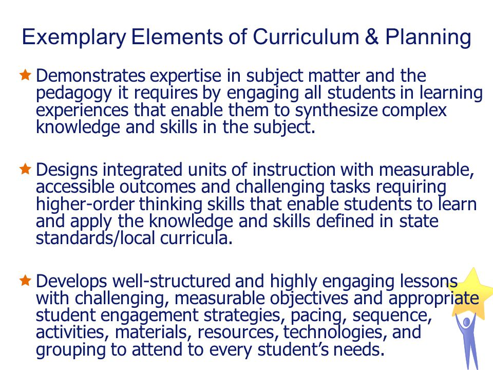  Demonstrates expertise in subject matter and the pedagogy it requires by engaging all students in learning experiences that enable them to synthesiz