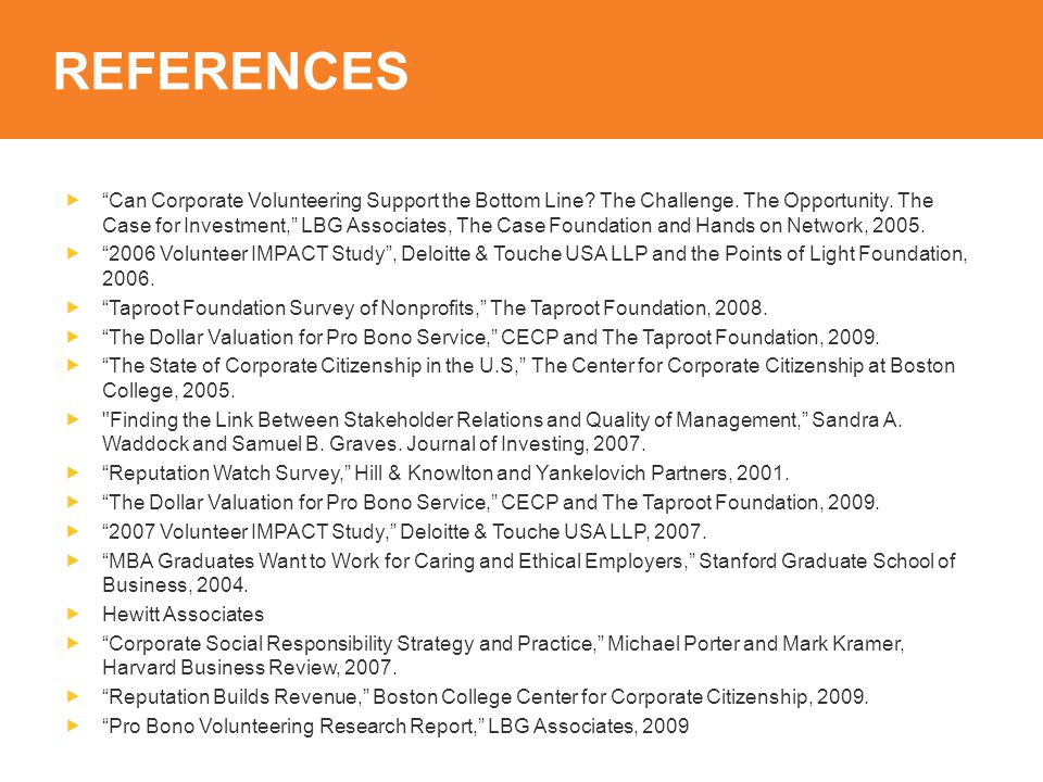 REFERENCES  Can Corporate Volunteering Support the Bottom Line.