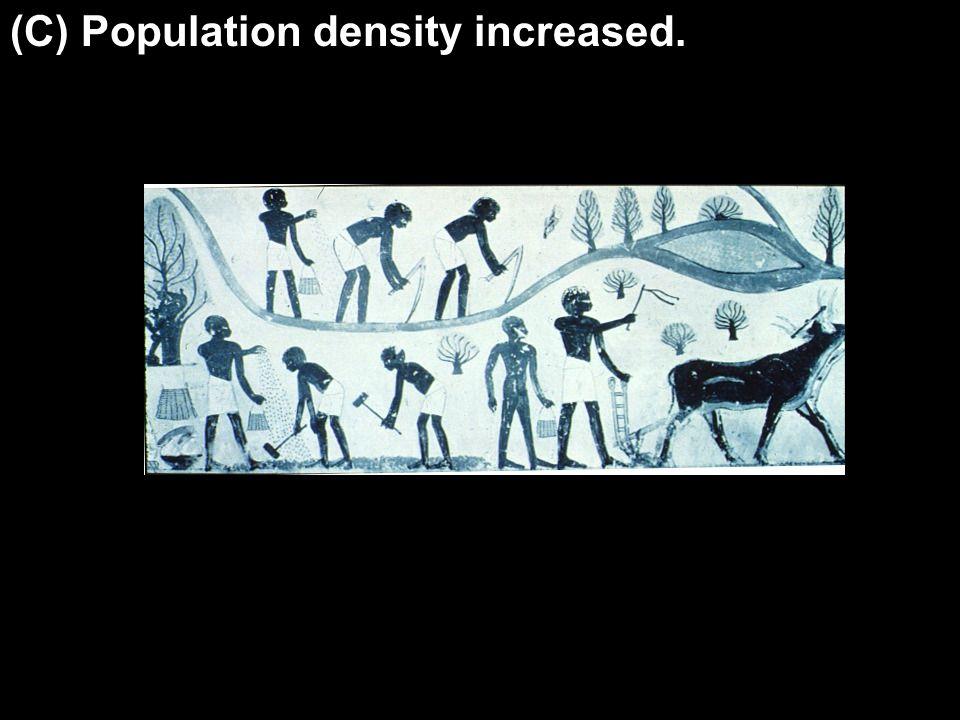 (C) (C) Population density increased.