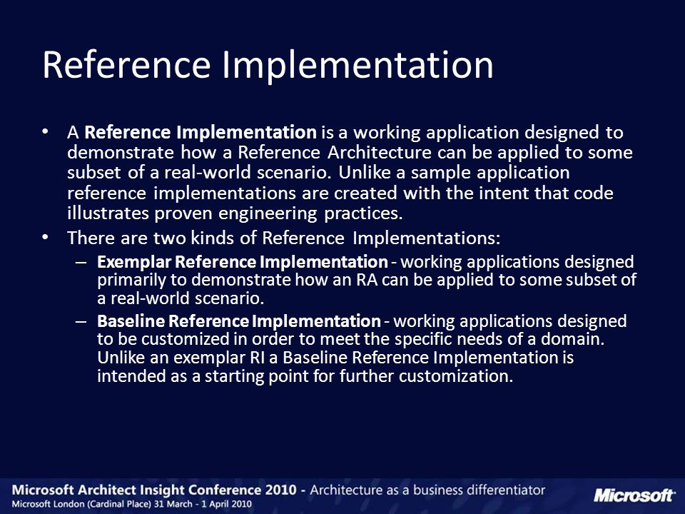 A Reference Implementation is a working application designed to demonstrate how a Reference Architecture can be applied to some subset of a real-world scenario.
